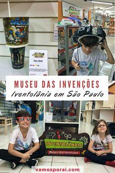 Procurando passeios em São Paulo com crianças? A Inventoândia: Museu das Invenções é um lugar super legal. Ideal para crianças curiosas. #Dicasdeviagens #Férias2018 #SãoPaulo #SãoPaulocomCriançcas