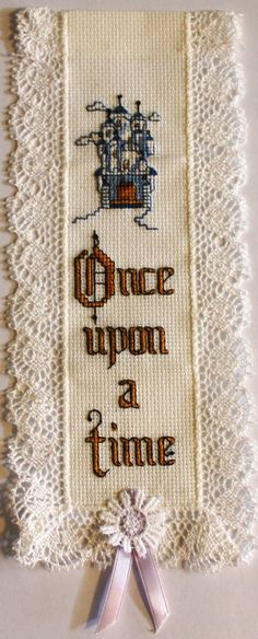 Once upon a time =   Cross stitch bookmark. A name can be added to the top if desired. on Etsy, $12.50                                                                                                                                                                                 Mais