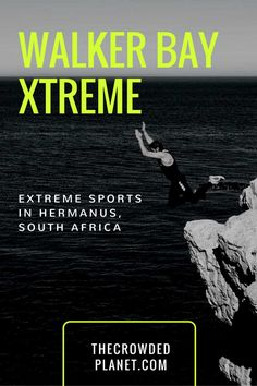 Walker Bay Xtreme extreme sports weekend in Hermanus, South Africa - swim, run, jump competition