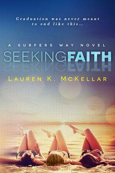 """Seeking Faith"" by Lauren K. McKellar"
