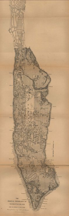 The Original Topography of Manhattan Island 1880 (Courtesy of the University of Texas Libraries, The University of Texas at Austin) New York City Map, City Maps, Vintage Maps, Antique Maps, Plan Ville, Bel Art, Map Globe, Old Maps, Map Design