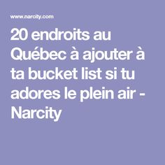 20 endroits au Québec à ajouter à ta bucket list si tu adores le plein air - Narcity List, Plein Air, Camping, Boarding Pass, Things To Do, Ajouter, Travel, Safe Place, Water