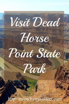 On a visit to Dead Horse Point State Park near Moab, Utah, the drive ends at a dramatic overlook of the Colorado River.