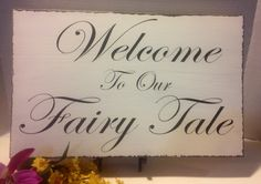 Wedding Sign - Welcome To Our Fairy Tale - Rustic Wedding Decor - Beach Wedding Decor - Ring Bearer Sign - Flower Girl Sign