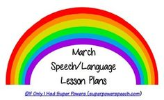 Free lesson Speech/Language lesson plans for the month of March! By If Only I Had Super Powers