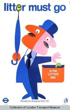 'Litter must go in the litter bin' by Harry Stevens, 1974. Published by London Transport, 1974
