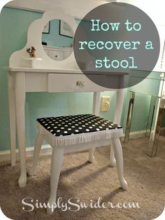 Tutorial: How to recover a vanity stool