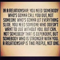 A relationship is two people,  not one!!!