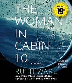 The Woman in Cabin 10 by Ruth Ware https://www.amazon.com/dp/1508231281/ref=cm_sw_r_pi_dp_x_tV35zb24T8G15