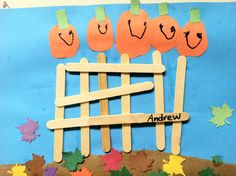 5 little pumpkins sitting on a gate Use finger prints w paint 4 pumpkins, tear brown paper 4 dirt, use dollar tree pre made leaves