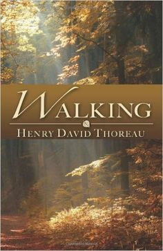 Walking: Henry David Thoreau: 9781451529791: Amazon.com: Books in paperback please.