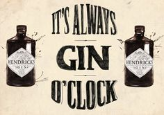 Hey, I found this really awesome Etsy listing at https://www.etsy.com/listing/200010023/hendricks-its-always-gin-oclock