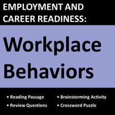 Workplace behaviors lesson teaches professional job behaviors needed for successful employment using real-life examples, skills, scenarios, and questions. Great for CTE, vocational, life skills, business, and work skills students.