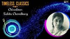 Smt Sabita Chowdhury, one of the finest singers of Indian film and non-film music was born in Lahore on 13th June 1938. Her father Late Adayitakumar Banerjee was the general manager of Reserve Bank of India and mother Late Bimala Banerjee was a housewife and was the inspiration behind Sabita becoming a great singer. #Timeless_Classics #SabitaChowdhury #hindusthanmusic #bengalisong #Banglagaan Bengali Song, Indian Music, Classic Series, Bank Of India, Housewife, Singers, How To Become, Father, June
