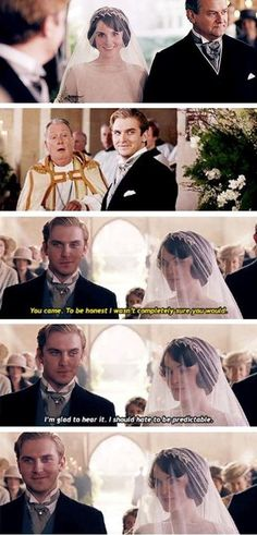 Matthew: 'You came. To be honest I wasn't completly sure you would.'  Mary: 'I'm glad to hear it. I should hate to be predictable.'