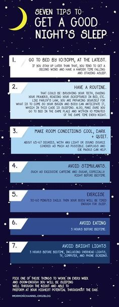 7 tips to get a good nights sleep.