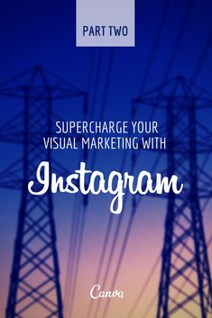 """Supercharge your Visual Marketing with Instagram – Part 2 <a href="""""""" rel=""""nofollow"""" target=""""_blank"""">...</a>"""