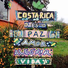 Costa Rica es paz, amor, alegría y vida.