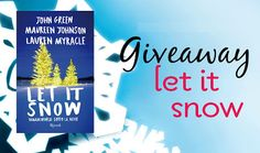 Bookish Advisor: Giveaway: Let It Snow - Innamorarsi sotto la neve ...