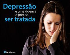 Familia.com.br | Identificando e Tratando a Depressão. #Depressao
