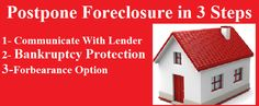 3 Steps To Postpone Foreclosure Sale - http://acgnow.com/steps-to-postpone-foreclosure-sale/