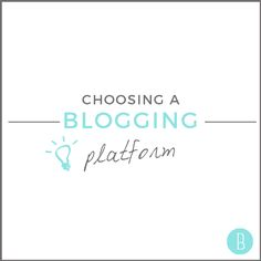 Learn how to choose a blogging platform that's right for you! #blogtips #bloggertips