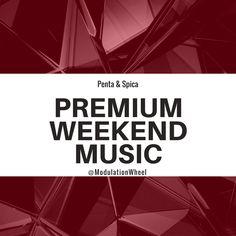 Premium Weekend Music - March 23-25 https://open.spotify.com/user/modulationwheel/playlist/5giP8HWbLGaUpvCzFj5dNW?si=80mS81XkSuqw2hzkHIPg7A #NowPlaying