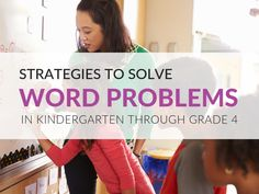 Word Problem Solving Strategies for Students in Grades K–4 [Free Templates] Math Word Problems, Math Words, Graphic Organizers, Math Resources, Problem Solving, Elementary Schools, Kindergarten, Students, Templates
