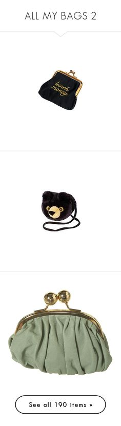 """""""ALL MY BAGS 2"""" by lipbalmdarlings ❤ liked on Polyvore featuring bags, accessories, fillers, purses, clutches, change purse, coin pouch, coin purse, handbags and handbag purse"""