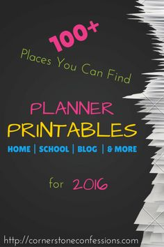 100+ Places You Can Find Planner Printables for 2016 - Cornerstone Confessions http://cornerstoneconfessions.com/2015/12/100-planner-printables-for-2016.html