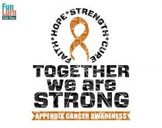 Appendix Cancer SVG Together we are strong faith by FunLurnSVG