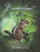 Buy Brambleheart: A Story About Finding Treasure and the Unexpected Magic of Friendship by Henry Cole and Read this Book on Kobo's Free Apps. Discover Kobo's Vast Collection of Ebooks and Audiobooks Today - Over 4 Million Titles! Meaning Of True Friendship, Henry Cole, Finding Treasure, Book Baskets, Black And White Artwork, Chapter Books, Bibliophile, His Eyes, Childrens Books