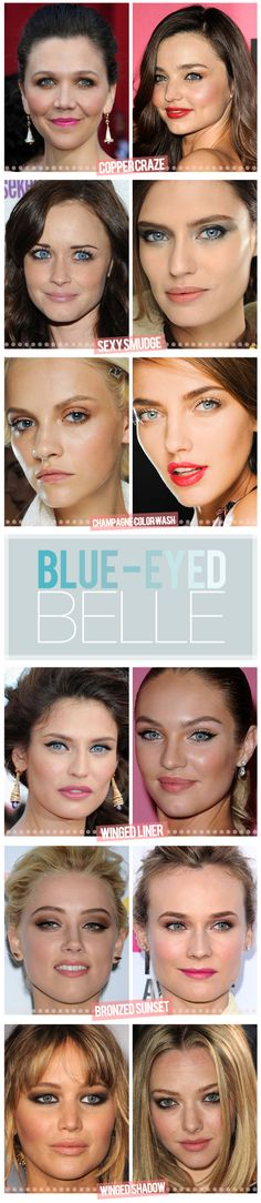 Tips for makeup for blue eyes. I need this for when my sister will let me do her makeup when she gets older!:)