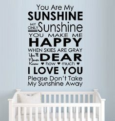 you are my sunshine wall decal - Google Search