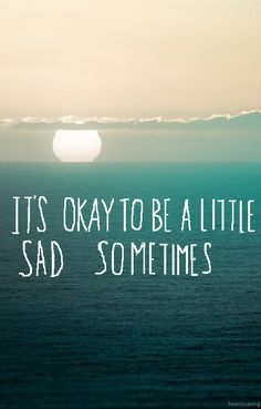 I Feel Sad Quotes. QuotesGram