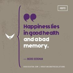 Find happy. #QOTD #health #fitness #exercise #motivation #inspiration #workout #gym #quotes #lifestyle #goals #athlete #routinesnotresolutions Bad Memories, Exercise Motivation, Resolutions, Motivation Inspiration, Routine, Athlete, Health Fitness, Inspirational Quotes, Messages