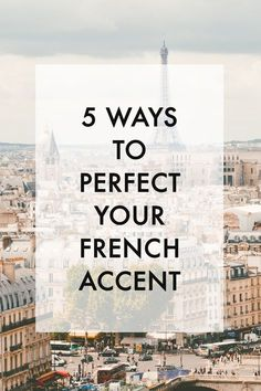 5 Ways to Perfect Your French Accent (with Video!) - Maurine Dashney Wondering how to perfect your French language pronunciation? In this post, I'm sharing my top 5 tips for getting that French accent down as an English speaker. French Language Lessons, French Language Learning, Learn A New Language, French Lessons, Learning Spanish, French Class, Foreign Language, Spanish Lessons, Spanish Language