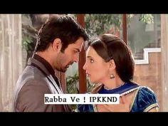 Rabba Ve Song | Iss Pyaar Ko Kya Naam Doon | ☆Best OF IPKKND☆ | - YouTube