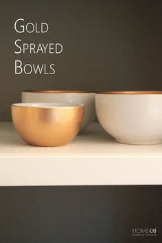 How to create purely decorative bowls with gold spray paint.