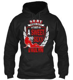 I Love Evelyn ! Black Sweatshirt Front