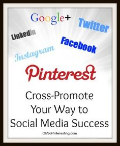 Cross-Promote Your Way to Social Media Success for your business
