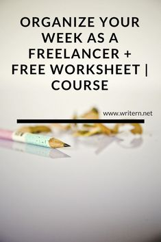 Organize your Week as a Freelancer | FREE COURSE | FREE WORKSHEET | #productivity #organization #Course #worksheet