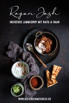 Die Seelenschmeichelei   Food- und Travelblog für Genießer Rogan Josh, Naan, Cooking, Ethnic Recipes, Wicca, Exotic, Knowledge, Food, Graphic Design