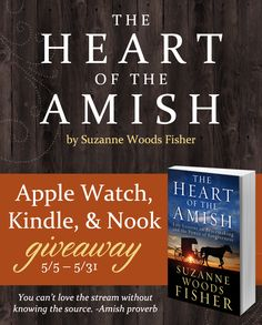 "For the Amish, forgiving others in order to live at peace is woven into the very fabric of their faith. Learn how to invite God into your story, apply lessons from the Amish to your own circumstances, and find the freedom that comes with true forgiveness in Suzanne Woods Fisher's new book, ""The Heart of the Amish."" Suzanne is celebrating the release of her new book with an Apple Watch, Kindle Fire, and Nook giveaway. Click for details!"