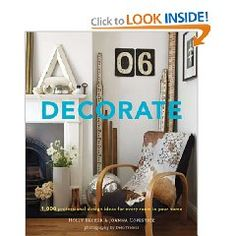Decorate: 1,000 Design Ideas for Every Room in Your Home by Holly Becker and Joanna Copestick