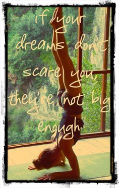If your dreams don't scare you, they're not big enough. -PositiveMed | Positive Vibrations in Health