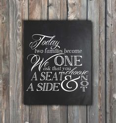 Chalkboard Wedding Sign–Today Two Families Become One–Printable Wedding Sign–Chalkboard Sign 8x10-Choose a Seat Not A Side-Instant Download