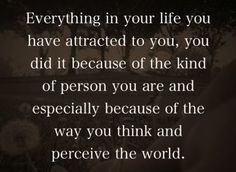 Nice Law Of Attraction. Quotes. Wisdom. Advice. Life Lessons.. Universal Laws Of  Attraction Details