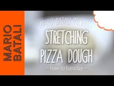 Mario Batali's How-To Tuesday: Stretching Pizza Dough - YouTube