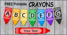 Alphabet Letter Templates, Printable Letters, Templates Printable Free, Alphabet Stencils, Free Printables, Welcome Banner Printable, Crayon Bulletin Boards, Classroom Themes, Classroom Banner